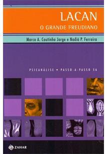 LIVRO LACAN: O GRANDE FREUDIANO - 4ªED.(2005)