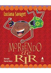 MORRENDO DE RIR - 2ªED.(2011)
