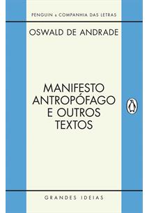 MANIFESTO ANTROPOFAGO - 1ªED.(2017)