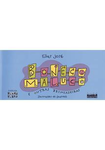 BONECO MALUCO E OUTRAS BRINCADEIRAS - 1ªED.(1999)