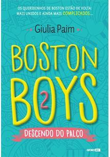 BOSTON BOYS 2: DESCENDO DO PALCO