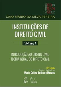 INSTITUIÇOES DE DIREITO CIVIL - VOLUME 1: INTRODUÇAO AO DIREITO CIVIL - TEORIA GERAL DO DIREITO CIVIL - 32ªED.(2019)
