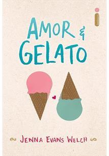 AMOR & GELATO - 1ªED.(2017)