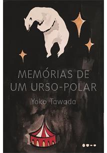 MEMORIAS DE UM URSO-POLAR