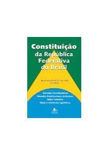 CONSTITUIÇAO DA REPUBLICA FEDERATIVA DO BRASIL 21ª