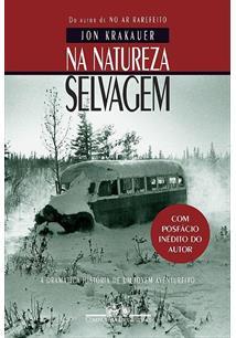 NA NATUREZA SELVAGEM - 2ªED.(2018)