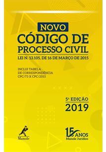 NOVO CODIGO DE PROCESSO CIVIL 5ª EDIÇAO 2019 - 5ªED.(2019)