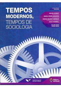 TEMPOS MODERNOS, TEMPOS DE SOCIOLOGIA - VOLUME UNICO - 2ªED.(2014)
