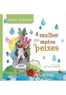A MULHER QUE MATOU OS PEIXES - 1ªED.(2017)