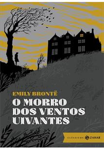 O Morro Dos Ventos Uivantes O Amor Nunca Morre Emily Bronte