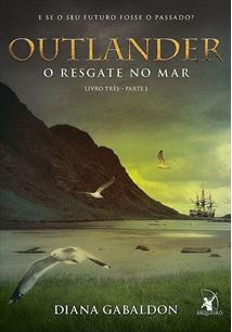 OUTLANDER: O RESGATE NO MAR (PARTE 1)