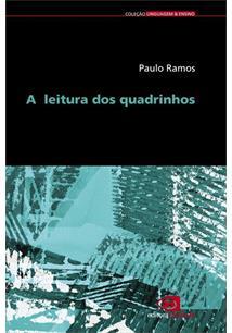 A LEITURA DOS QUADRINHOS - 1ªED.(2009)
