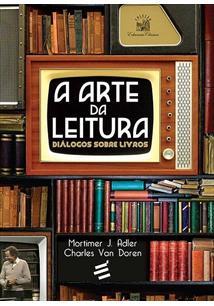 LIVRO A ARTE DA LEITURA: DIALOGOS SOBRE LIVROS