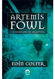 ARTEMIS FOWL E O COMPLEXO DE ATLANTIDA