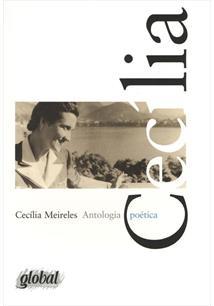 ANTOLOGIA POETICA: CECILIA MEIRELES - 3ªED.(2013)