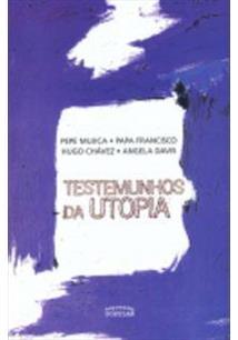 TESTEMUNHOS DA UTOPIA