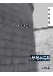JACQUES DERRIDA: LITERATURA, POLITICA E TRADUÇAO