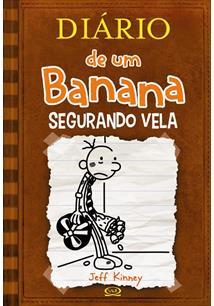 DIARIO DE UM BANANA 7: SEGURANDO VELA