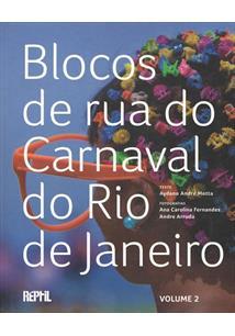 BLOCOS DE RUA DO CARNAVAL DO RIO DE JANEIRO VOLUME 2