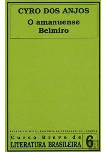 O AMANUENSE BELMIRO