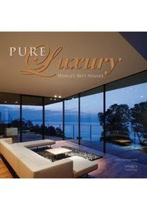 LIVRO PURE LUXURY: WORLDu0027S BEST HOUSE