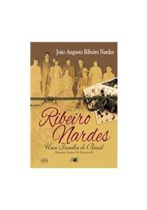 RIBEIRO NARDES- UMA FAMILIA DO BRASIL - Joao Augusto Ribeiro Nardes ... 46c2cb8b00e98