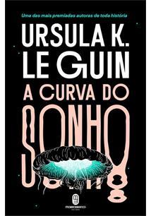 A CURVA DO SONHO - 1ªED.(2019)