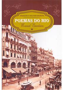 POEMAS DO RIO: MANUEL BANDEIRA
