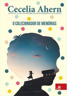 O COLECIONADOR DE MEMORIAS