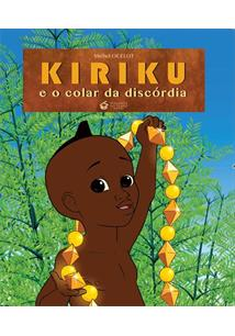 KIRIKU E O COLAR DA DISCORDIA