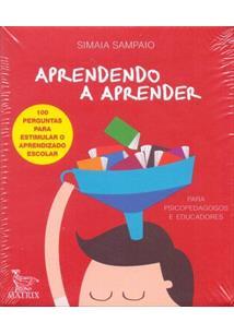APRENDENDO A APRENDER: PARA PSICOPEDAGOGOS E EDUCADORES