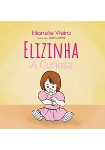 ELIZINHA: A CURIOSA