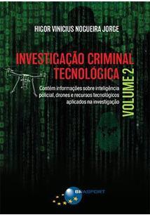 INVESTIGAÇAO CRIMINAL TECNOLOGICA - VOLUME 2