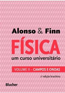 FISICA - VOLUME 2: UM CURSO UNIVERSITARIO - CAMPOS E ONDAS - 2ªED.(2015)
