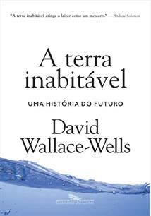 A TERRA INABITAVEL: UMA HISTORIA DO FUTURO