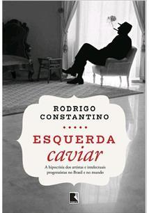 ESQUERDA CAVIAR; A HIPOCRISIA DOS ARTISTAS E INTELECTUAIS PROGRESSISTAS NO BRAS...