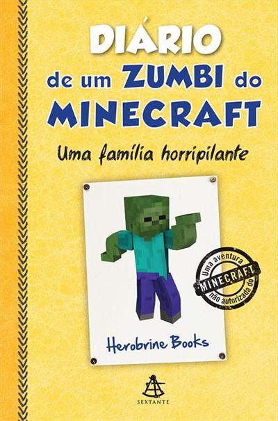 diario de um zumbi do minecraft 7 uma familia horripilante