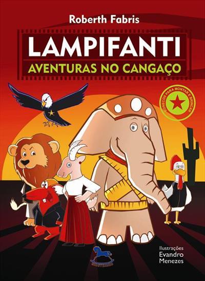 LAMPIFANTI: AVENTURAS DO CANGAÇO - 1ªED.(2014) - Roberth Fabris - Livro