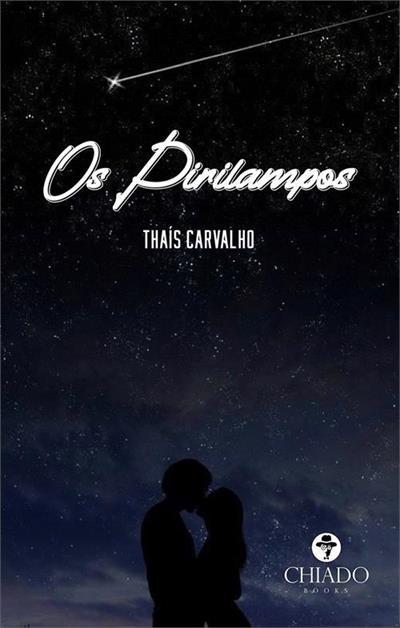 OS PIRILAMPOS - 1ªED.(2020) - Thais Carvalho - Livro