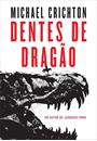 DENTES DE DRAGAO